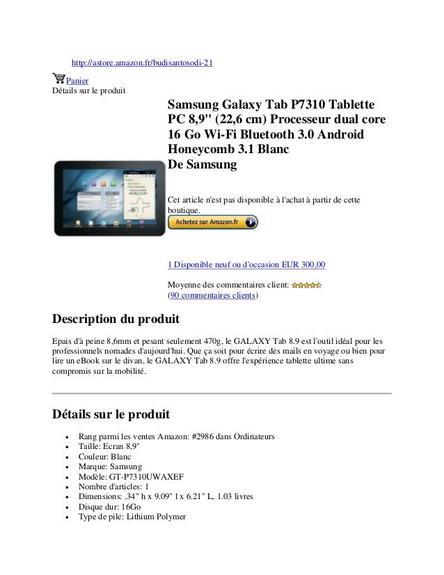 Samsung galaxy tab p7310 tablette pc 8,9 inci (22,6 cm) processeur dual core 16 go wi fi bluetooth 3.0 android honeycomb 3.1 blanc