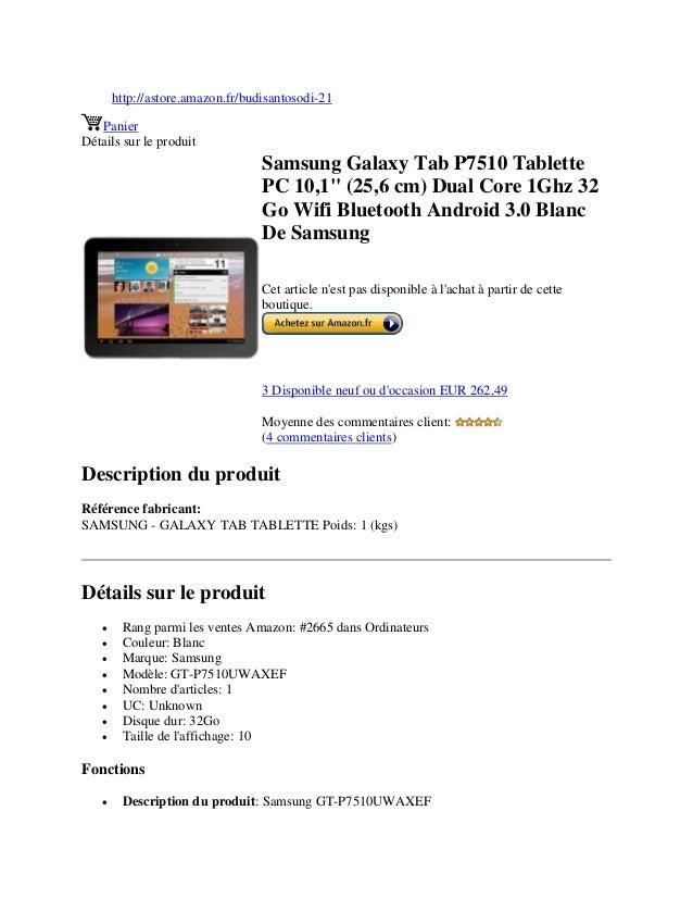 """http://astore.amazon.fr/budisantosodi-21PanierDétails sur le produitSamsung Galaxy Tab P7510 TablettePC 10,1"""" (25,6 cm) Du..."""