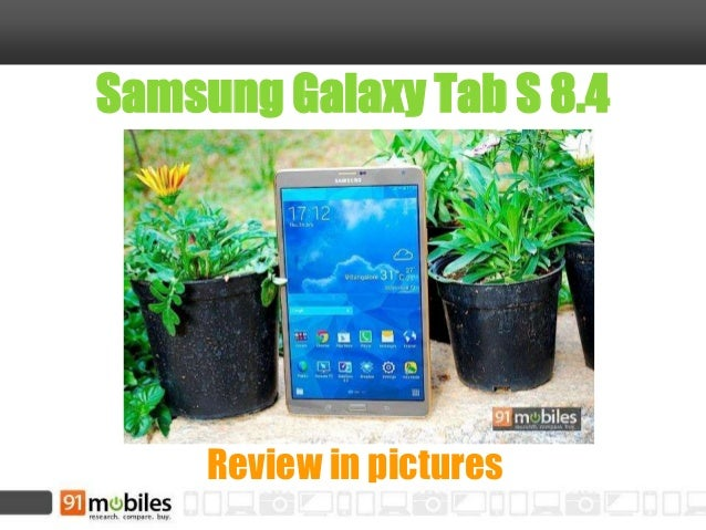 Samsung Galaxy Tab S 8.4 Review in pictures