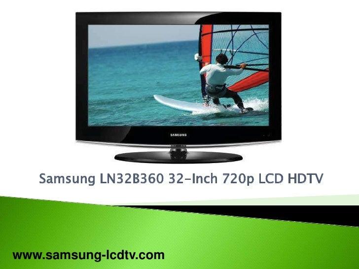 Samsung LN32B360 32-Inch 720p LCD HDTV