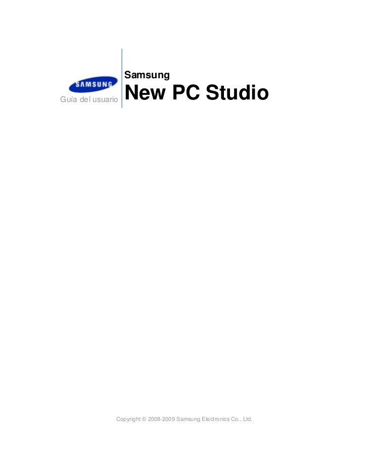 SamsungGuía del usuario   New PC Studio               Copyright © 2008-2009 Samsung Electronics Co., Ltd.