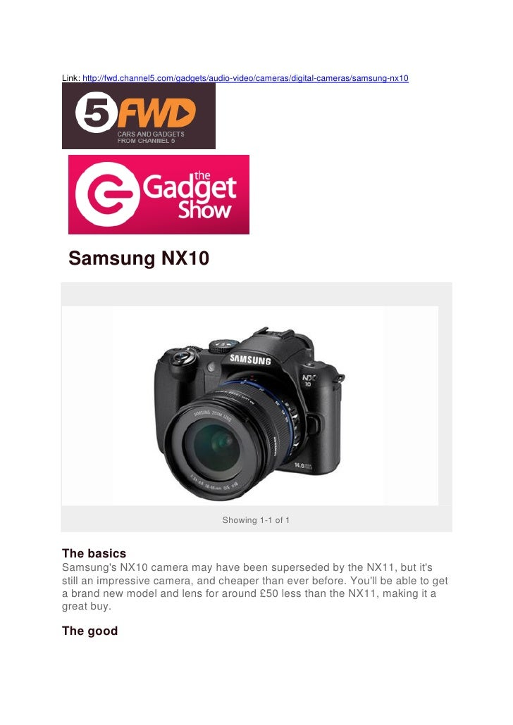 Link: http://fwd.channel5.com/gadgets/audio-video/cameras/digital-cameras/samsung-nx10 Samsung NX10                       ...