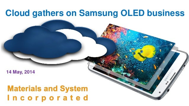 Cloud gathers on Samsung OLED business 14 May, 2014