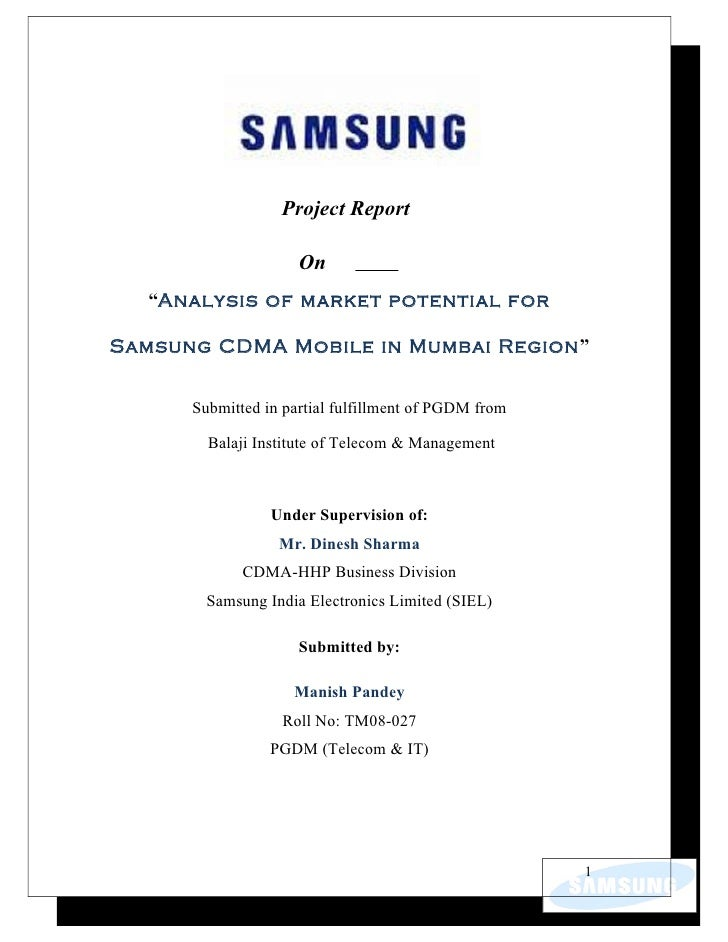 "Project Report                       On   ""Analysis of market potential for  Samsung CDMA Mobile in Mumbai Region""        ..."