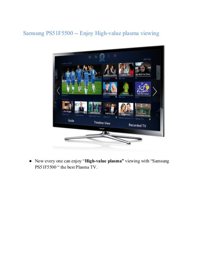 Samsung PS51F5500 — Enjoy High-value plasma viewing