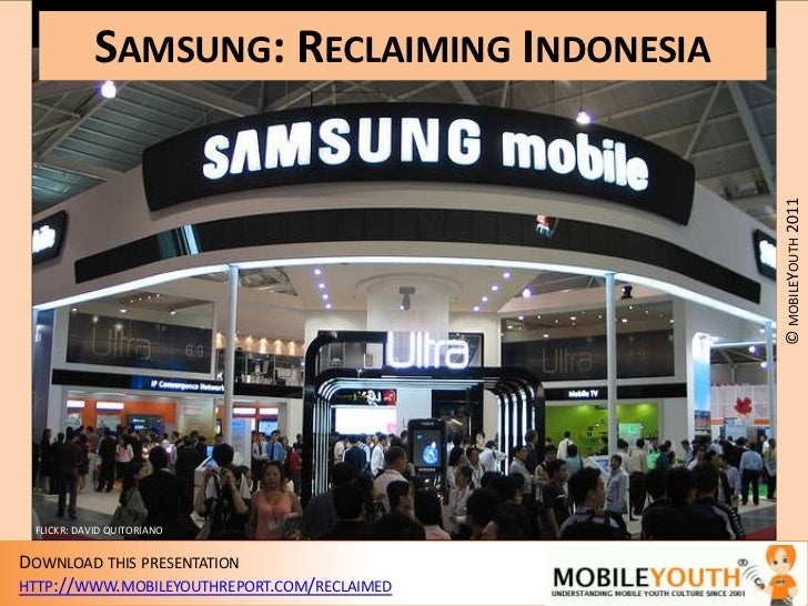 (mobileYouth) Samsung: Reclaiming Indonesia. How can Samsung realign marketing to meet youth expectations?