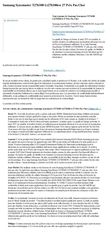 Samsung Syncmaster T27b300 Lt27b300ew 27 Prix Pas Cherla perfection sur les cha?nes munis à cet effet.Pour le prix ... cli...