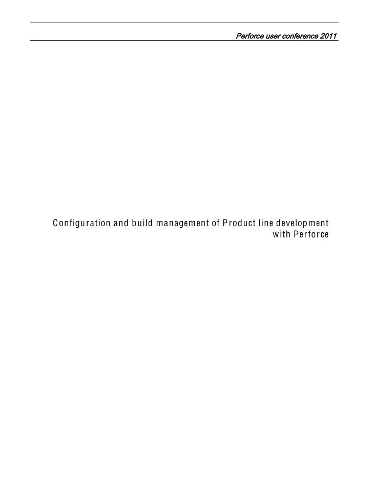 White Paper: Configuration and Build Management of Product Line Development with Perforce