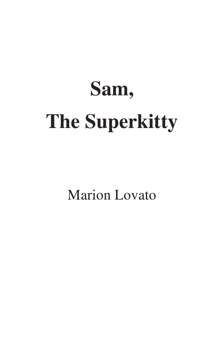 Sam,The Superkitty  Marion Lovato