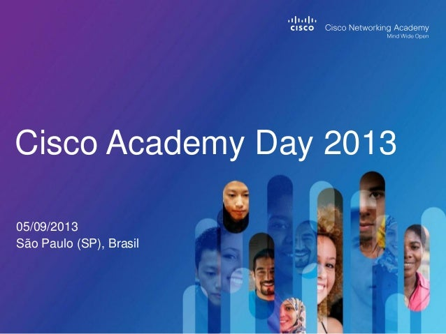 05/09/2013 São Paulo (SP), Brasil Cisco Academy Day 2013