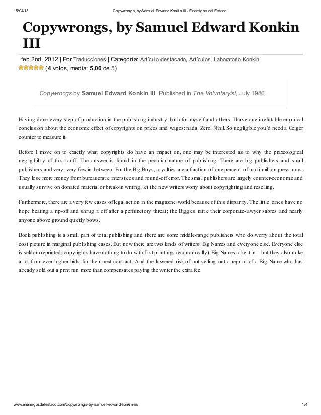 15/04/13 Copywrongs, bySamuel Edward Konkin III - Enemigos del Estado www.enemigosdelestado.com/copywrongs-by-samuel-edwar...