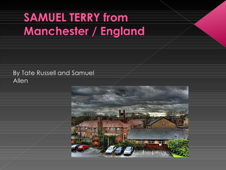 Samuel Terry By Tate & Samuel