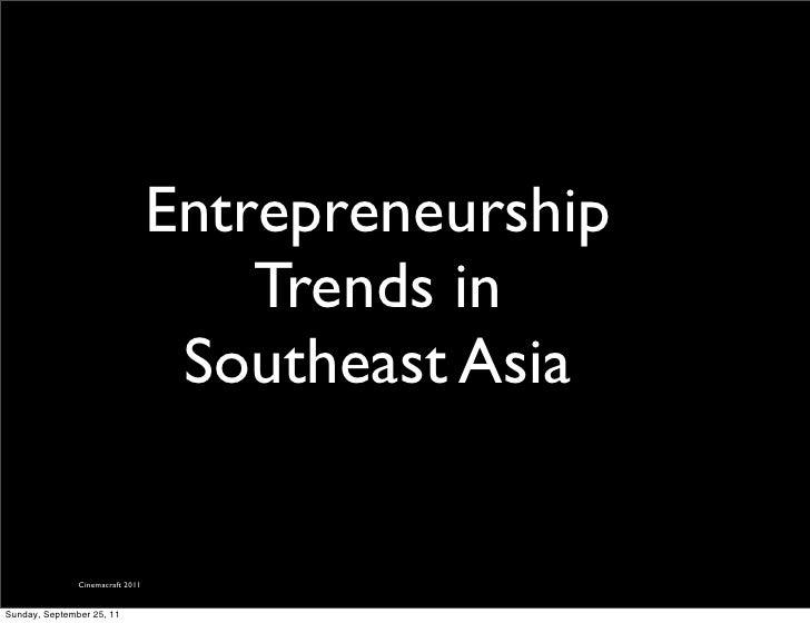 Entrepreneurship                                      Trends in                                   Southeast Asia          ...