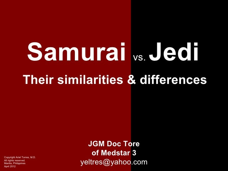 Samurai Jedi             vs.                Their similarities & differences                                 JGM Doc ToreC...