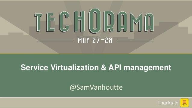 @SamVanhoutte Service Virtualization & API management Thanks to