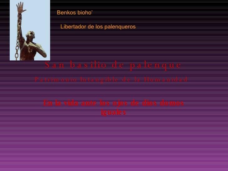 San basilio de palenque Patrimonio Intangible de la Humanidad   En la vida ante los ojos de dios domos iguales Benkos   bi...