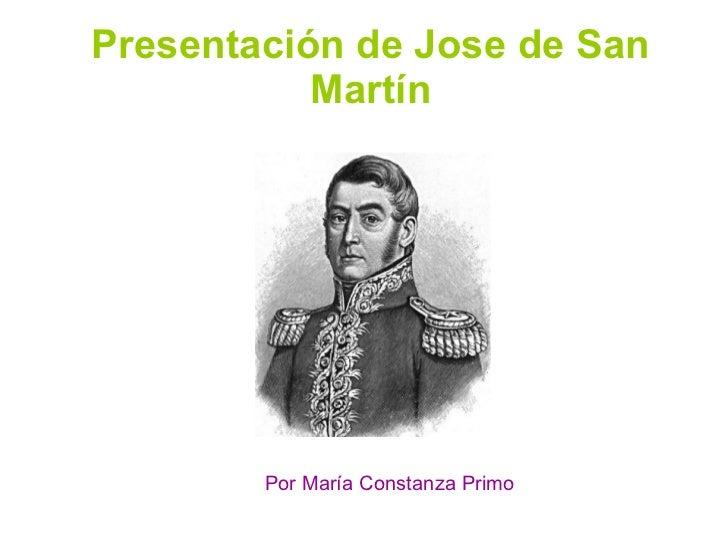 Presentación de Jose de San Martín Por María Constanza Primo