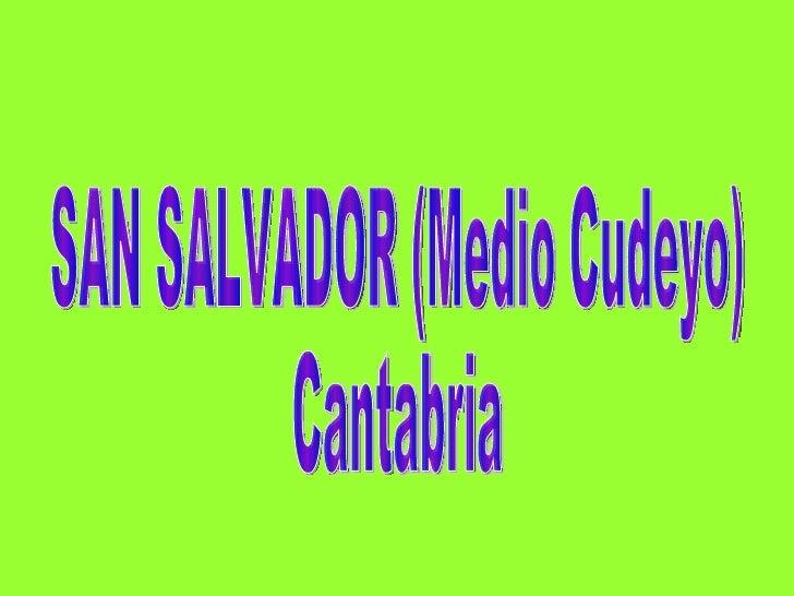SAN SALVADOR (Medio Cudeyo) Cantabria