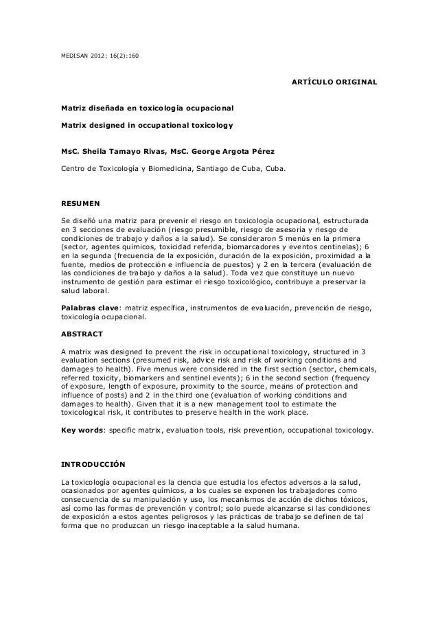 MEDISAN 2012; 16(2):160 ARTÍCULO ORIGINAL Matriz diseñada en toxicología ocupacional Matrix designed in occupational toxic...