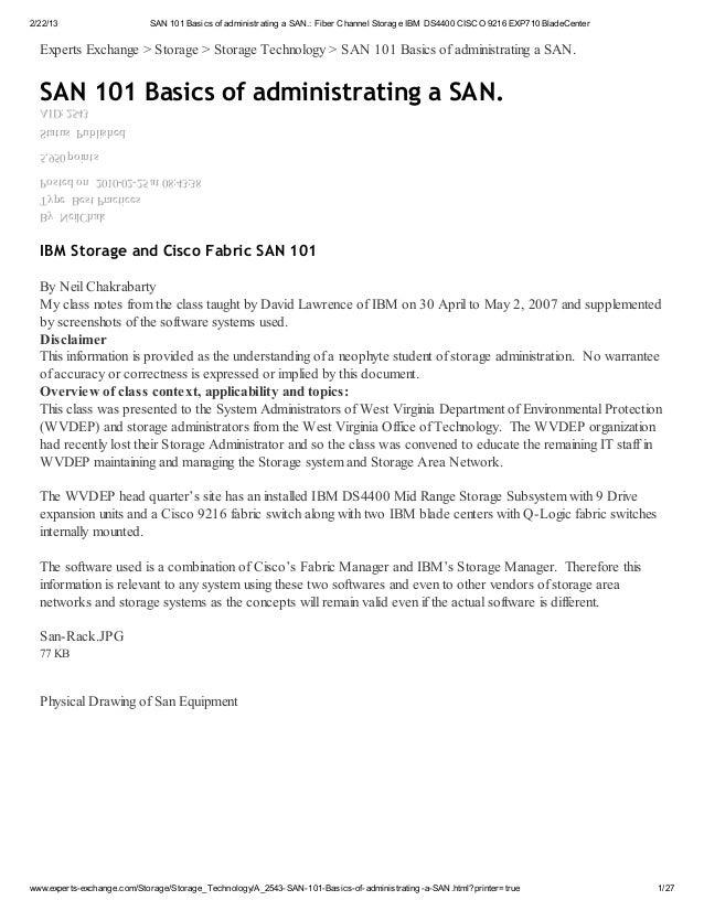 2/22/13                     SAN 101 Basics of administrating a SAN.: Fiber Channel Storage IBM DS4400 CISCO 9216 EXP710 Bl...