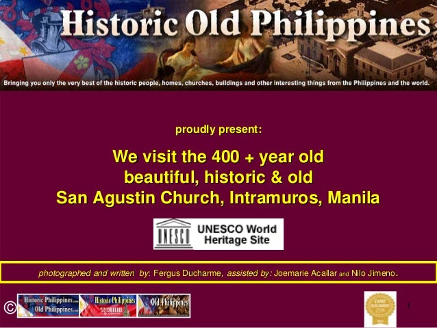San Agustin Church, Manila, The UNESCO World Heritage Site of the old, historic 400 + year old Church