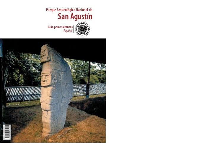 Parque Arqueológico Nacional de         San Agustín Guía para visitantes              Español