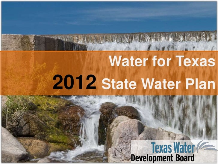 Water for Texas<br />2012State Water Plan<br />