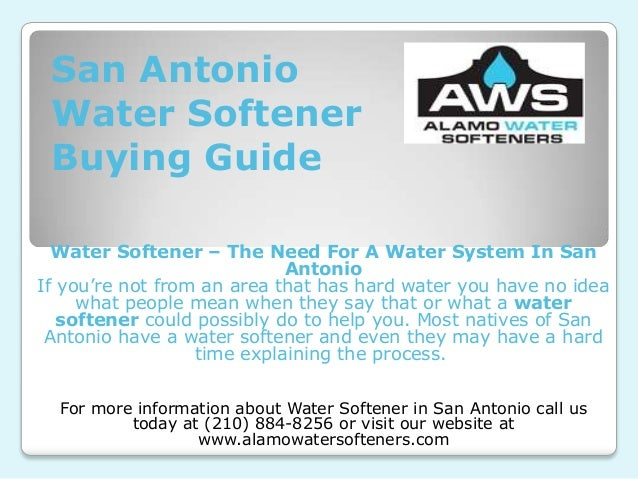 San Antonio Water Softener Buying Guide  Water Softener – The Need For A Water System In San                            An...