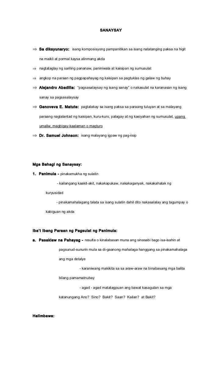 SANAYSAY⇒ Sa diksyunaryo: isang komposisyong pampanitikan sa isang natatanging paksa na higit   na maikli at pormal kaysa ...
