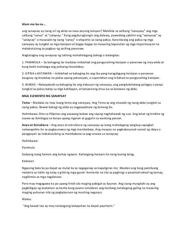 impormal na sanaysay Ang sanaysay na impormal o di-pormal ay mapang-lungkot, nagbibigay-lugod sa pamamagitan ng pagtatalakay sa mga paksang karaniwan, pang araw-araw at personal o isyung maaaring magpakilala ng personalidad ng manunulat o pakikisangkot niya sa mga mambabasa.