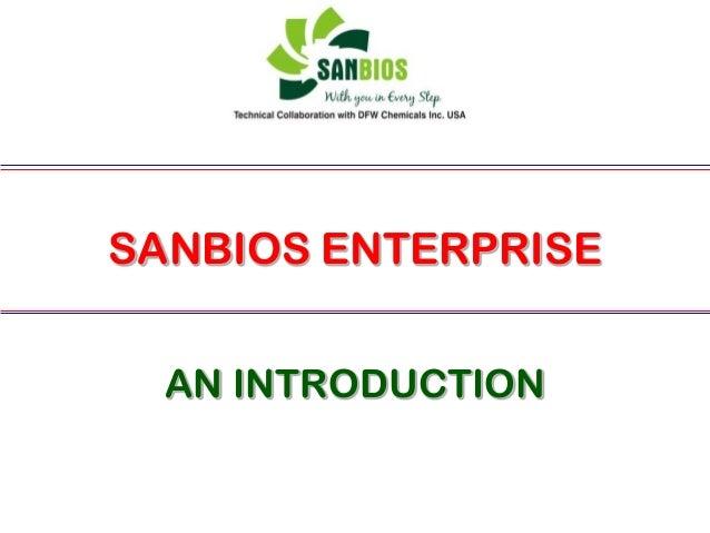 SANBIOS ENTERPRISE AN INTRODUCTION