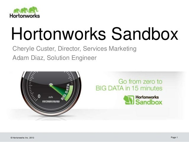 Go Zero to Big Data in 15 Minutes with the Hortonworks Sandbox
