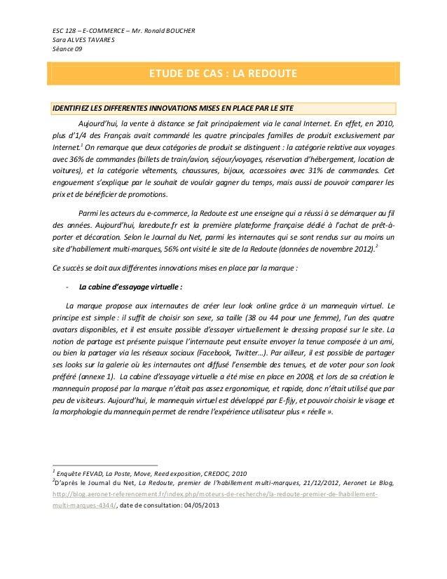 ESC 128 – E-COMMERCE – Mr. Ronald BOUCHER Sara ALVES TAVARES Séance 09 ETUDE DE CAS : LA REDOUTE IDENTIFIEZ LES DIFFERENTE...