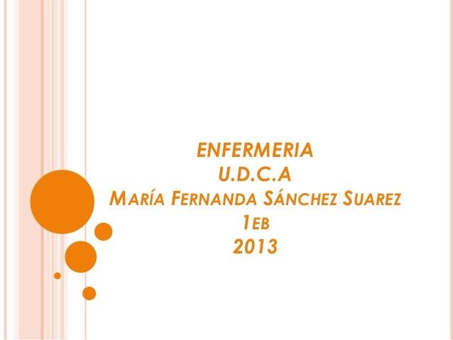 ENFERMERIAU.D.C.AMARÍA FERNANDA SÁNCHEZ SUAREZ1EB2013