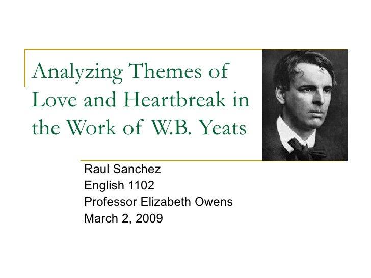 WB Yeats Themes Of Love Heartbreak