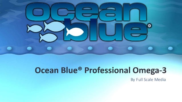 Ocean blue fish oil products for Ocean blue fish oil