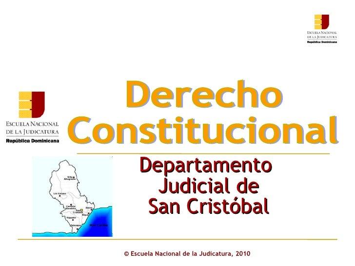Derecho Constitucional. Departamento Judicial San cristóbal 1