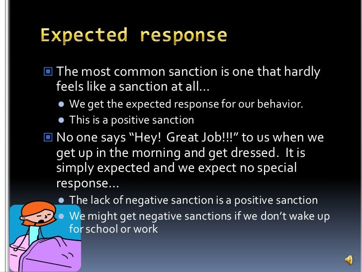 Positive Sanction This is a Positive Sanction