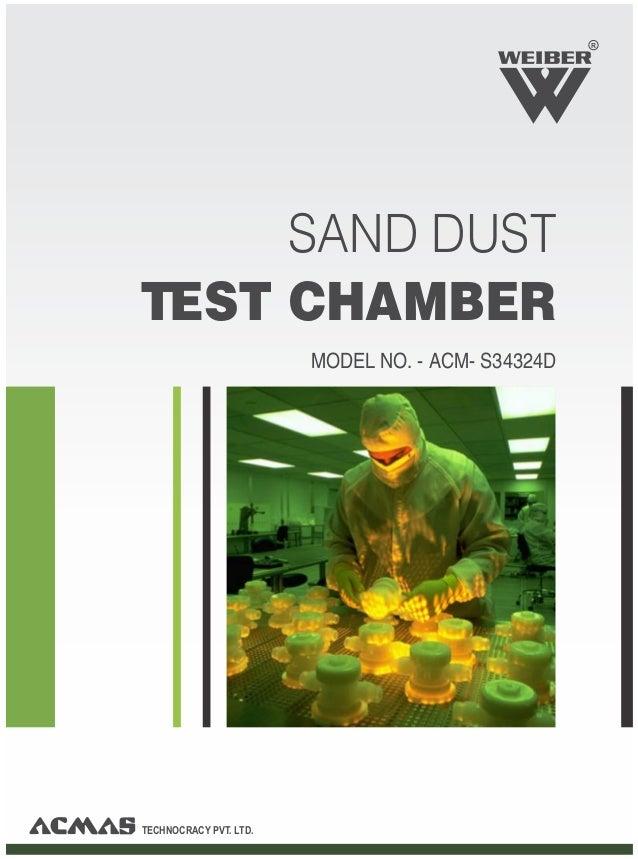 TECHNOCRACY PVT. LTD.SAND DUSTTEST CHAMBERMODEL NO. - ACM- S34324DR