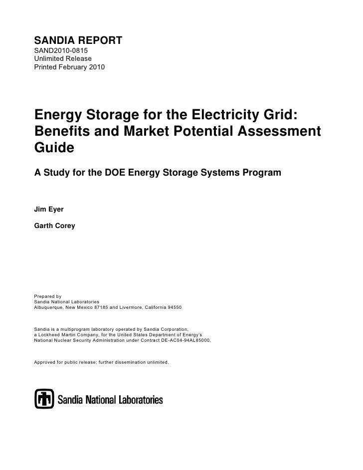 """Sandia National Laboratories, """"Energy Storage for the Electricity Grid: Benefits and Market Potential Assessment Guide,"""" 2010"""