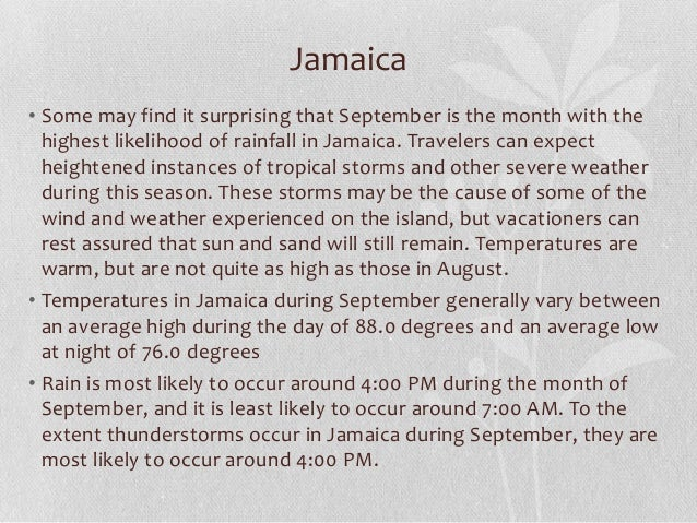 Jamaica • Some may find it surprising that September is the month with the highest likelihood of rainfall in Jamaica. Trav...