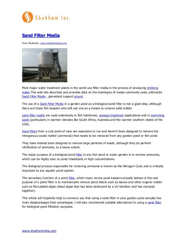 www.shubhamindia.com Sand Filter Media From Shubham: www.shubhamindia.com Most major water treatment plants in the world u...
