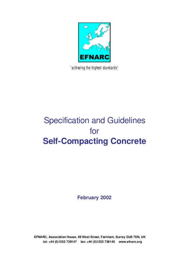 'achieving the highest standards' Specification and Guidelines for Self-Compacting Concrete February 2002 EFNARC, Associat...
