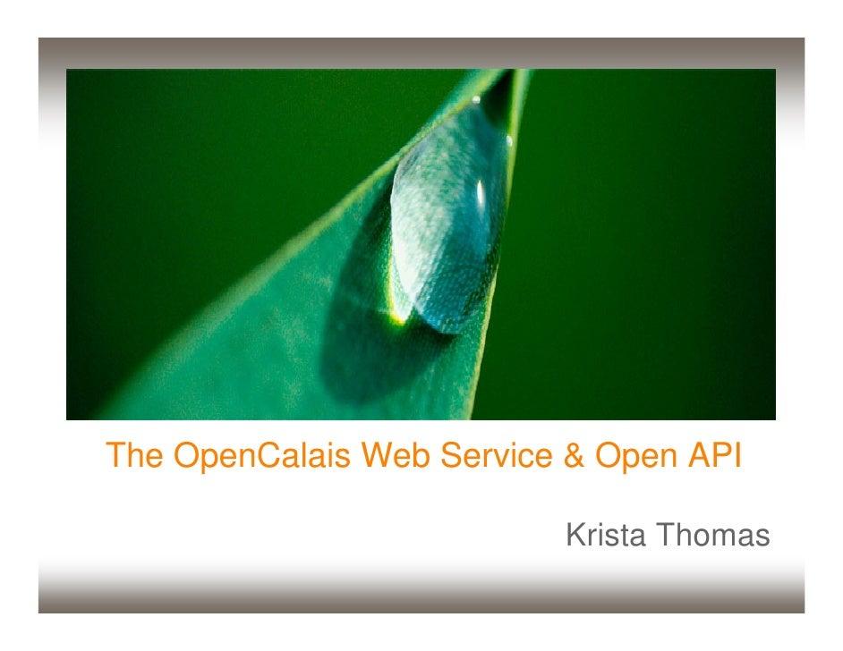 The OpenCalais Web Service & Open API                            Krista Thomas