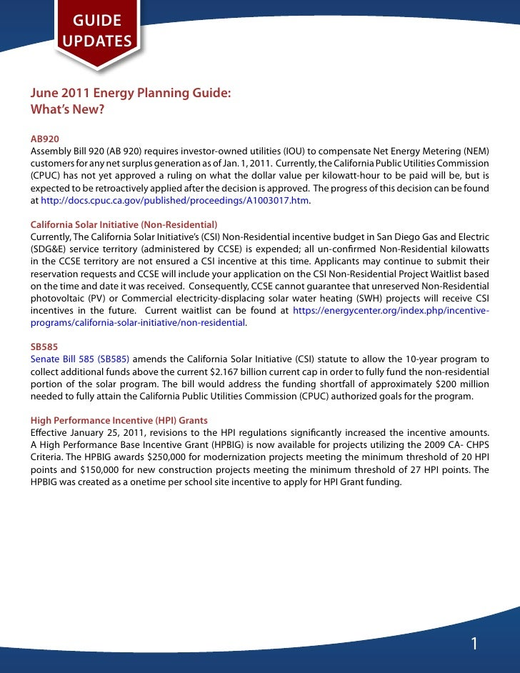 Guide       updatesJune 2011 energy planning Guide:What's New?aB920Assembly Bill 920 (AB 920) requires investor-owned util...