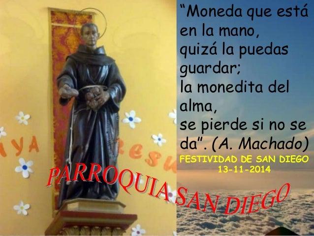 """""""Moneda que está  en la mano,  quizá la puedas  guardar;  la monedita del  alma,  se pierde si no se  da"""". (A. Machado)  F..."""