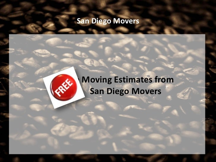 San Diego MoversFree Moving Estimates from      San Diego Movers