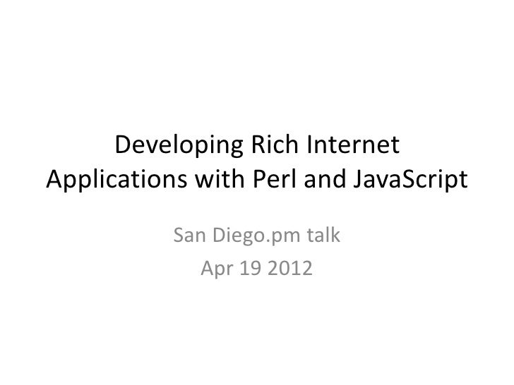 Developing Rich Internet Applications with Perl and JavaScript