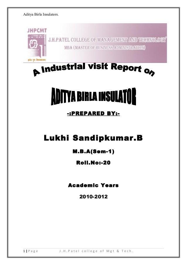 Aditya Birla Insulators.                              -:PREPARED BY:-             Lukhi Sandipkumar.B                     ...
