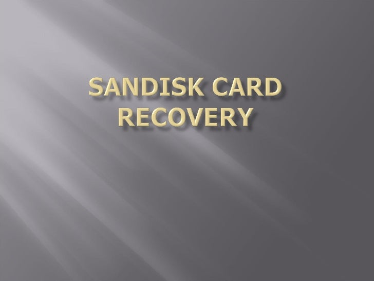 Sandisk card recovery guide
